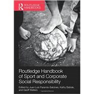 Routledge Handbook of Sport and Corporate Social Responsibility by Salcines; Juan Luis Paramio, 9781138121621