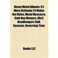 Heavy Metal Albums : Metal Massacre by , 9781156491621