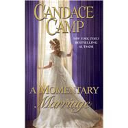 A Momentary Marriage by Camp, Candace, 9781501141621