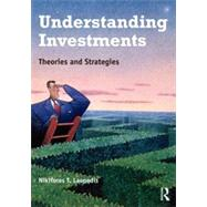 Understanding Investments: Theories and Strategies by Laopodis; NIkiforos, 9780415891622
