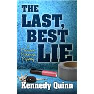 The Last Best Lie by Quinn, Kennedy, 9781432831622
