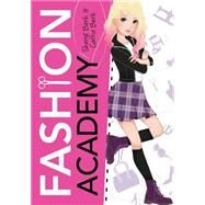 Fashion Academy by Berk, Sheryl; Berk, Carrie, 9781492601623