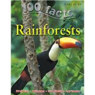 100 Facts - Rainforests by Bedoyere, Camilla, 9781848101623