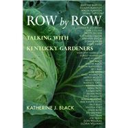 Row by Row by Black, Katherine J.; Scaggs, Deirdre A., 9780804011624