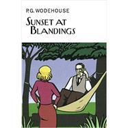 Sunset at Blandings by Wodehouse, P. G.; Usborne, Richard (CON); Murphy, N. T. P. (CON); Ring, Tony (CON), 9781468311624