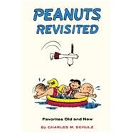 Peanuts Revisited by Schulz, Charles M., 9781782761624