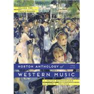 The Norton Anthology of Western Music: Classic to Romantic (Vol 2) by Burkholder, J. Peter; Palisca, Claude V., 9780393921625