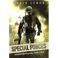 Unconventional Warfare (Special Forces, Book 1) by Lynch, Chris, 9780545861625