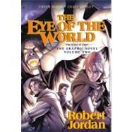 Eye of the World: the Graphic Novel, Volume Two by Jordan; Dixon; Tong, 9780765331625