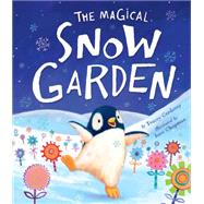 The Magical Snow Garden by Corderoy, Tracey; Chapman, Jane, 9781589251625
