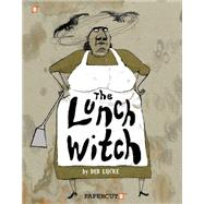 The Lunch Witch #1 by Lucke, Deb, 9781629911625