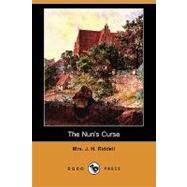 The Nun's Curse by Riddell, J. H., Mrs., 9781409981626