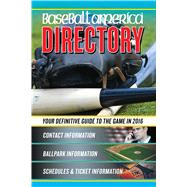 Baseball America 2016 Directory by Leventhal, Josh, 9781932391626