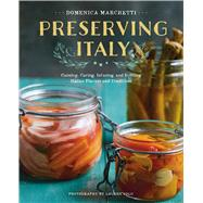 Preserving Italy by Marchetti, Domenica, 9780544611627
