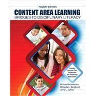 Content Area Learning by Johns, Jerry; Berglund, Roberta L.; Manderino, Michael, 9781465241627