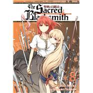 The Sacred Blacksmith Vol. 8 by Miura, Isao; Yamada, Kotaro, 9781626921627