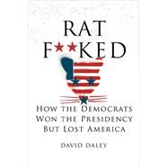 Ratf**ked by Daley, David, 9781631491627