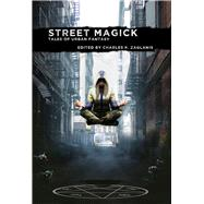 Street Magick by Del Carlo, Eric; Zaglanis, Charles P., 9781934501627