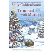 Trimmed With Murder A Seaside Knitters Mystery by Goldenbaum, Sally, 9780451471628