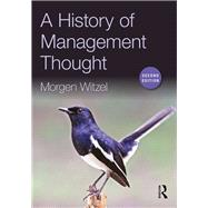 A History of Management Thought by Witzel; Morgen, 9781138911628