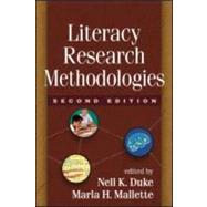 Literacy Research Methodologies, Second Edition by Duke, Nell K.; Mallette, Marla H., 9781609181628
