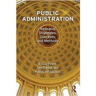 Public Administration: Research Strategies, Concepts, and Methods by Peters; B. Guy, 9781612051628