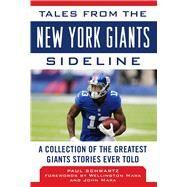 Tales from the New York Giants Sideline by Schwartz, Paul; Mara, Wellington; Mara, John, 9781683581628