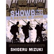 Showa 1944-1953 A History of Japan by Mizuki, Shigeru; Davisson, Zack, 9781770461628