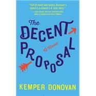 The Decent Proposal by Donovan, Kemper, 9780062391629