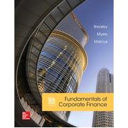 Fundamentals of Corporate Finance by Brealey, Richard; Myers, Stewart; Marcus, Alan, 9780077861629