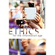 Ethics for the Information Age by Quinn, Michael J., 9780133741629