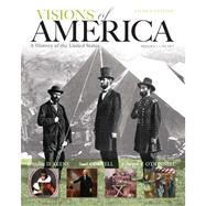 Visions of America A History of the United States, Volume One Plus NEW MyHistoryLab with eText -- Access Card Package by Keene, Jennifer D.; Cornell, Saul T.; O'Donnell, Edward T., 9780205251629