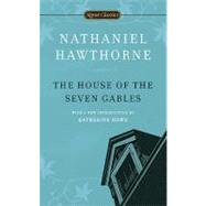 The House of the Seven Gables by Hawthorne, Nathaniel; Howe, Katherine; Wineapple, Brenda, 9780451531629