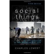 Social Things by Lemert, Charles, 9781442211629