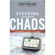 Steering Through Chaos by Wilson, Scott; Sweet, Leonard, 9781680671629