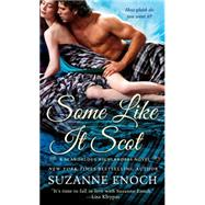 Some Like it Scot by Enoch, Suzanne, 9781250041630