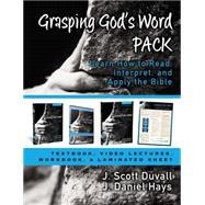 Grasping God's Word Pack: Learn How to Read, Interpret, and Apply the Bible by Duvall, J. Scott; Hays, J. Daniel; Strauss, Mark L.; Vanhoozer, Kevin J., 9780310521631