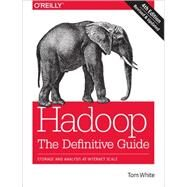 Hadoop: The Definitive Guide by White, Tom, 9781491901632