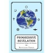 Progressive Revelation by Pareja, Reynaldo, 9781514451632