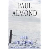 The Pilgrim by Almond, Paul, 9781770871632