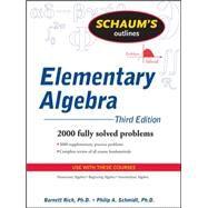 Schaum's Outline of Elementary Algebra, 3ed by Rich, Barnett; Schmidt, Philip, 9780071611633