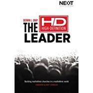 The HD High-Definition Leader by Gray, Derwin L.; Chandler, Matt, 9780718031633