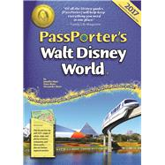 PassPorter's Walt Disney World 2017 by Marx, Jennifer; Marx, Dave; Marx, Alexander, 9781587711633