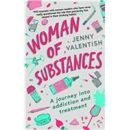 Woman of Substances by Valentish, Jenny, 9781788541633
