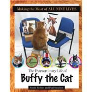 Making the Most of All Nine Lives by Robins, Sandy; Smulson, Paul, 9781629371634