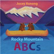Rocky Mountain ABCs by Asnong, Jocey, 9781771601634
