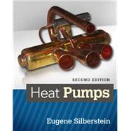 Heat Pumps by Silberstein, Eugene, 9781305081635