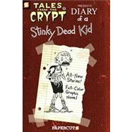 Tales from the Crypt #8: Diary of a Stinky Dead Kid by Petrucha; Kinney-Petrucha; Lansdale, 9781597071635