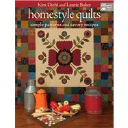 Homestyle Quilts by Diehl, Kim; Baker, Laurie, 9781604681635