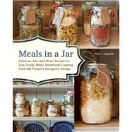 Meals in a Jar Quick and Easy, Just-Add-Water, Homemade Recipes by Languille, Julie, 9781612431635